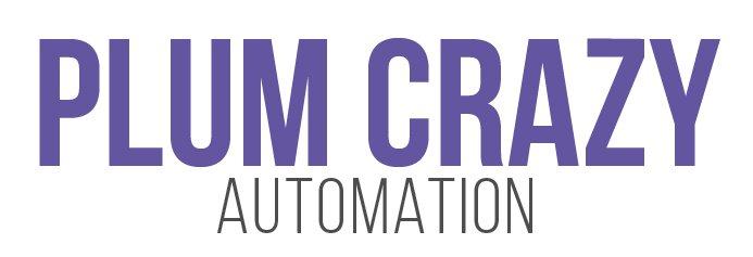 Plum Crazy Automation